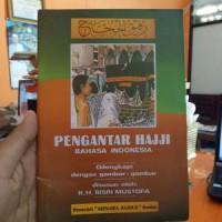 Rafiqul Hujjaj, Pengantar Haji Bahasa Indonesia Kh. Bisri Mustofa
