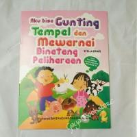 Buku Anak Aku Bisa Gunting Tempel & Mewarnai Binatang Peliharaan-Besar