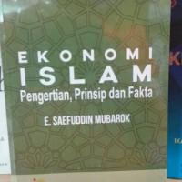 Ekonomi Islam Pengertian, Prinsip dan Fakta