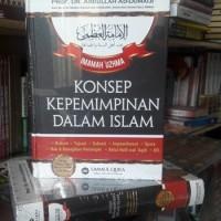 Konsep Kepemimpinan Dalam Islam Ummul Qura Khilafah