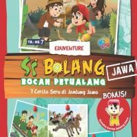 Si Bolang 2: 7 Cerita Seru Dari Jantung Jawa by Aan Wulandari