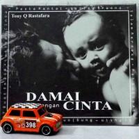 CD Tony Q Rastafara - Damai dengan Cinta