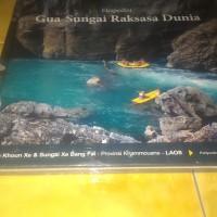 Buku Ekspedisi Sungai dan Gua Terbesar di Dunia - Palawa UNPAD