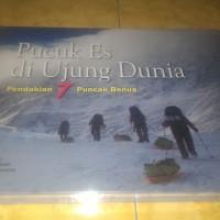 Buku Mendaki Gunung - Pucuk Es Di Ujung Dunia Mahitala Unpar