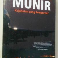Wendratama : Kasus Pembunuhan Munir, Kejahatan yang Sempurna?