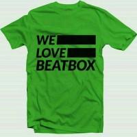 kaos we love beatbox/tshirt we love beatbox