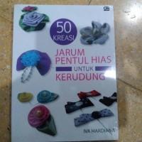 Buku 50 Kreasi Jarum Pentul Hias untuk Kerudung