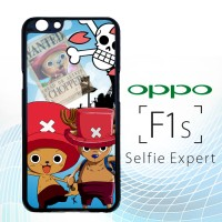 chopper one piece Z2485 Casing HP Oppo F1s Selfie Expert Premium Custo