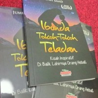 Buku Ibunda Tokoh-Tokoh Teladan - Kisah Inspiratif