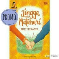 Jingga Untuk Matahari - Novel Teenlit Esti Kinasih (Trilogi Jingga)