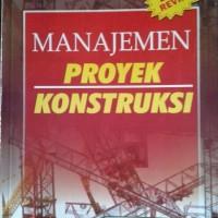 Buku Manajemen Proyek Konstruksi