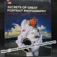 secrets of great potrait photography - rahasia fotografi portrait