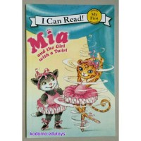 Harga my first i can read mia and the girl with a twirl buku import | antitipu.com