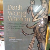 Dadi wong wadon representasi sosial perempuan jawa - Risa Permanadeli