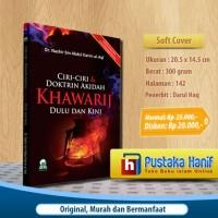 Buku Ciri-ciri & Doktrin Akidah Khawarij Dulu dan Kini
