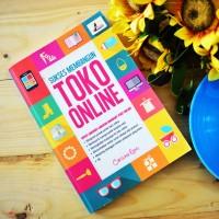 Buku: Sukses Membangun Toko Online (Penerbit Stiletto Book)