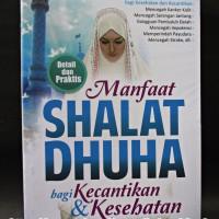 Harga manfaat shalat dhuha bagi kecantikan dan kesehatan | WIKIPRICE INDONESIA