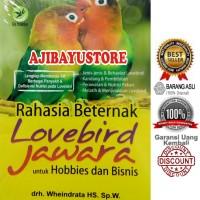 Rahasia Beternak Lovebird Jawara Lily Publisher