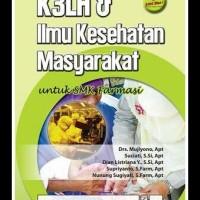 K3LH DAN ILMU KESEHATAN MASYARAKAT untuk SMK Farmasi