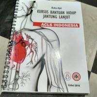 Buku Ajar Kursus Bantuan Hidup Jantung Lanjut ACLS