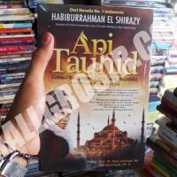 Buku novel Api Tauhid - Habiburrahman El-Shirazy