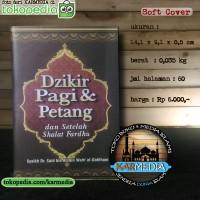 Dzikir Pagi & Petang - Pustaka Al-Inabah - Karmedia
