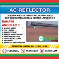 King AC Reflector / Acrylic AC / Talang AC / Tatakan AC uk. 90 cm