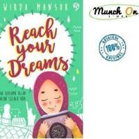 Buku - Reach Your Dreams oleh Wirda Mansur