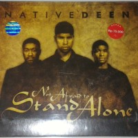CD Native Deen - Not Afraid To Stand Alone