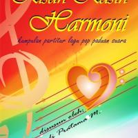 Buku Partitur Paduan Suara Lagu Pop Indonesia: Kisah Kasih Harmoni
