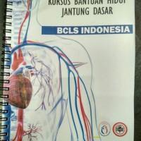 Buku Ajar Kursus Bantuan Jantung Dasar BCLS