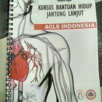 Buku Ajar Kursus Bantuan Jantung Lanjut ACLS