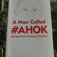 Buku A Man Called #Ahok
