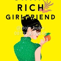 Kekasih Kaya Raya (China Rich Girlfriend) Kevin Kwan