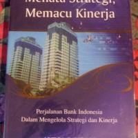 Menata Strategi Memacu Kinerja oleh Aulia Pohan