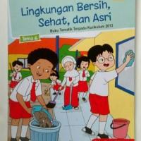 Buku Tematik kelas 1 SD Tema 6 edisi revisi 2016 lingkungan bersih,..