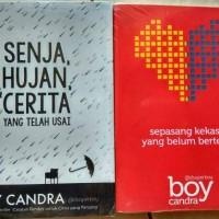 Novel Boy Candra ( Senja Hujan Dan Cerita & Sepasang Kekasih )