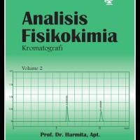 Analisis Fisikokimia Vol 2 Kromatografi