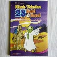 Kisah Teladan 25 Nabi dan Rasul