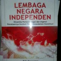 Lembaga Negara Independen Zainal Arifin Mochtar