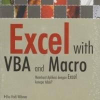 Excel with VBA and Macro Membuat Aplikasi dengan Excel Kenapa Tidak?