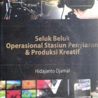 Buku Seluk Beluk Operasional Stasiun Penyiaran & Produksi Kreatif