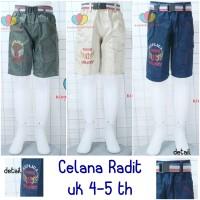 Celana Radit 4-5 th // Celana Anak Celana Pendek Anak Pants Kids