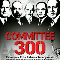 COMMITTEE 300 ( DR JOHN COLEMAN )