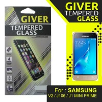 TEMPERED GLASS GIVER SAMSUNG V2 / J106 / J1 MINI PRIME
