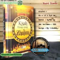 Kisah Orang Orang Zhalim - Zholim - Dzalim - Darus Sunnah- Karmedia