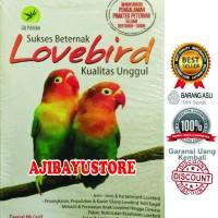 Sukses Beternak Lovebird Kualitas Unggul Lily Publisher