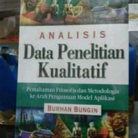 Analisis data penelitian kualitatif penulis : burhan bungin