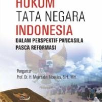 BUKU HUKUM TATA NEGARA INDONESIA / ALWI WAHYUDI / PUSTAKA PELAJAR