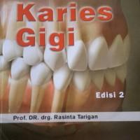 Karies Gigi Ed.2- Prof.Dr.drg.Rasinta Tarigan